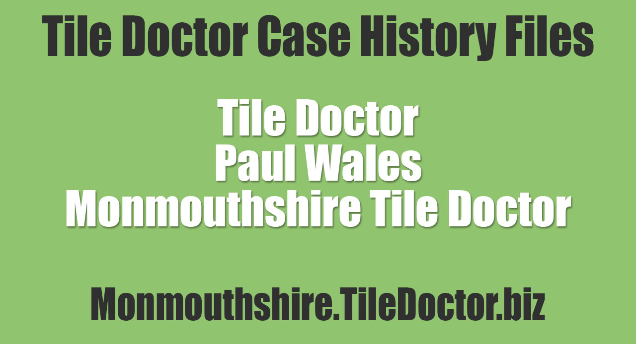 Paul-Wales-Monmouthshire-Tile-Doctor